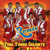 Play & Download Pura Tierra Caliente! by Los Remis | Napster