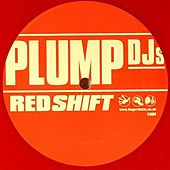Play & Download Redshift by Plump DJs | Napster