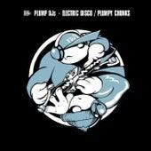 Plumpy Chunks / Electric Disco by Plump DJs