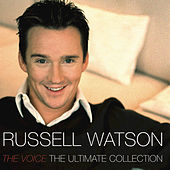 Play & Download The Ultimate Collection by Russell Watson | Napster