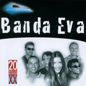 Play & Download 20 Grandes Sucessos De Banda Eva by Banda Eva | Napster