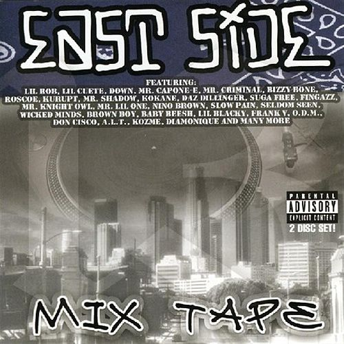 Play & Download East Side Mix Tape by Various Artists | Napster