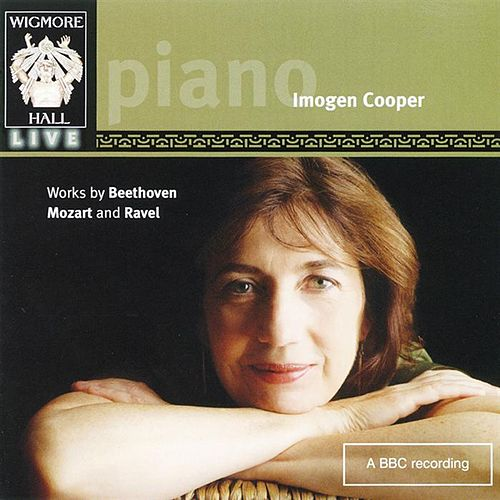 Works By Beethoven, Mozart & Ravel by Imogen Cooper
