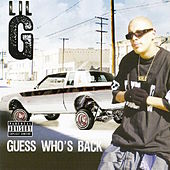 Play & Download Guess Who's Back by Lil G | Napster