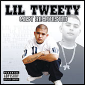 Play & Download Most Requested by Lil' Tweety | Napster