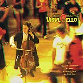Play & Download Vinylcello by Matt Haimovitz | Napster