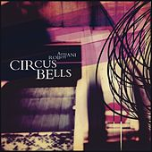 Play & Download Circus Bells by Robert Armani | Napster