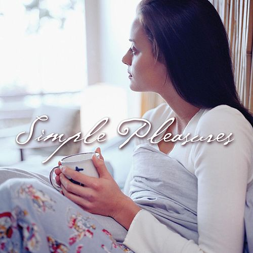 Play & Download Simple Pleasures by Various Artists | Napster