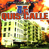 Play & Download Magic Juan Presents: Quis Calle by Various Artists | Napster