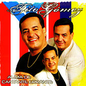 Play & Download Alma de Cantante Errante by Tito Gomez | Napster