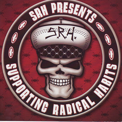 Play & Download SRH Pressents: Supporting Radical Habits by Various Artists | Napster