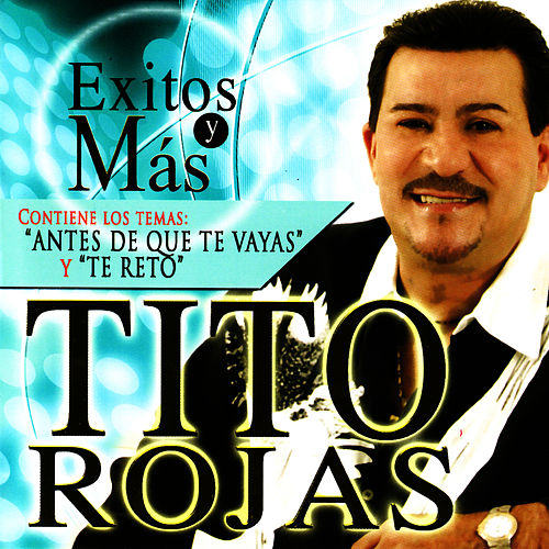 Play & Download Exitos y Más by Tito Rojas | Napster