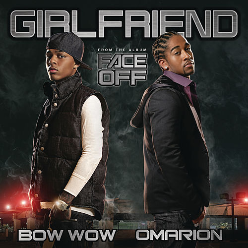 Girlfriend by Bow Wow