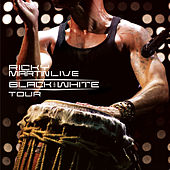 Ricky Martin... Live Black & White Tour by Ricky Martin