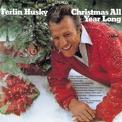 Play & Download Christmas All Year Long by Ferlin Husky | Napster