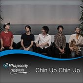 Rhapsody Originals by Chin Up Chin Up
