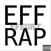 Play & Download Eff Rap by The Effort | Napster