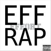 Eff Rap by The Effort