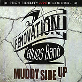 Muddy Side Up by Renovation Blues Band