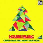 Play & Download House Music Christmas and New Year's Eve - Vol. 3 by Various Artists | Napster