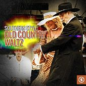 Southern Style: Old Country Waltz by Various Artists
