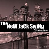 The New Jack Swing Collection, Vol. 5 von Various Artists
