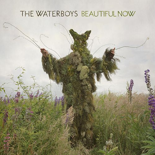 Beautiful Now by The Waterboys