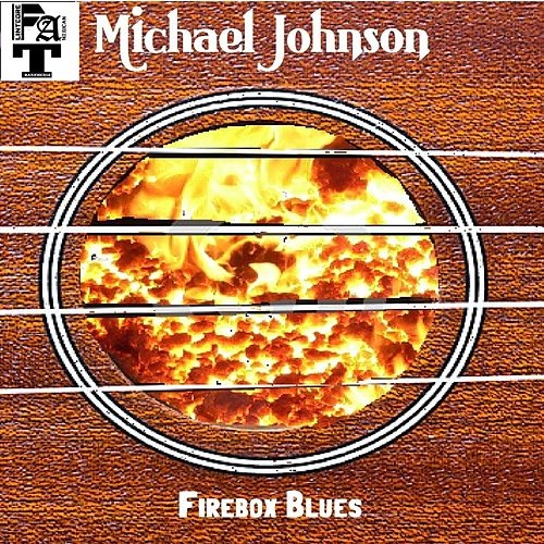 Play & Download Firebox Blues by Michael Johnson | Napster