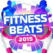 Fitness Beats 2015 by Various Artists