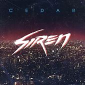 Play & Download Siren by Cedar | Napster