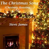 Play & Download The Christmas Song (Chestnuts Roasting....) by Steve James | Napster