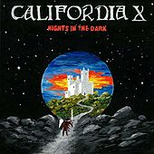 Nights In The Dark by California X