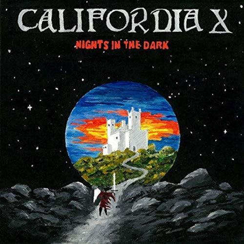 Nights In The Dark by California X