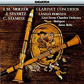 Play & Download Molter, J. Stamitz & C. Stamitz: Clarinet Concertos by Laszlo Horvath | Napster
