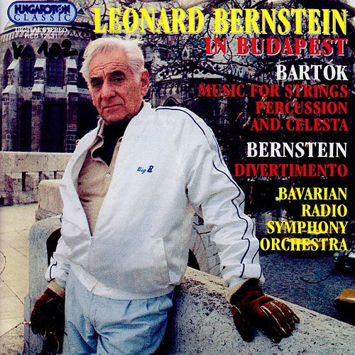 Play & Download Leonard Bernstein in Budapest by Bavarian Radio Symphony Orchestra | Napster
