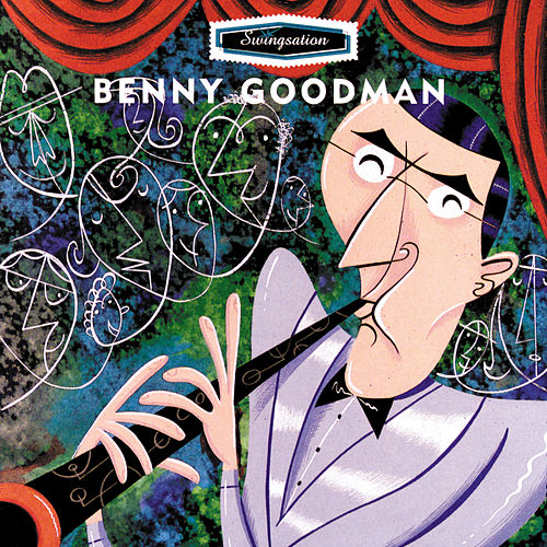 Play & Download Swingsation by Benny Goodman | Napster