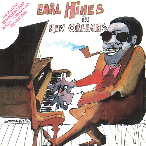 Play & Download Earl Hines In New Orleans by Earl Fatha Hines | Napster