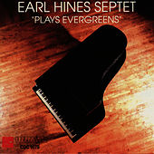 Play & Download Evergreens by Earl Fatha Hines | Napster