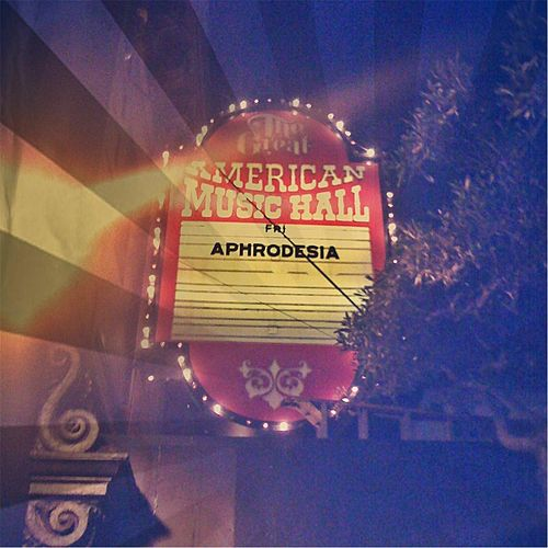 Play & Download Live At the Great American by Aphrodesia | Napster