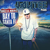 Bay to Santa Fe (Jay Tee Presents) by Various Artists