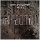 Play & Download Infected by Various Artists | Napster