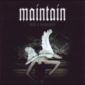 With a Vengeance by Maintain