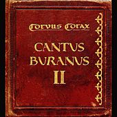 Play & Download Cantus Buranus 2 by Corvus Corax | Napster