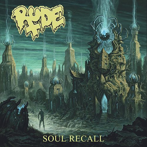 Play & Download Soul Recall by RUDE | Napster