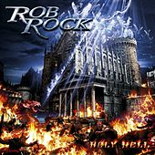 Play & Download Holy Hell by Rob Rock | Napster