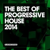 The Best Of Progressive House 2014 - EP by Various Artists