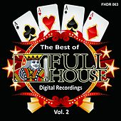 Play & Download The Best of Full House Digital Recordings, Vol. 2 - EP by Various Artists | Napster