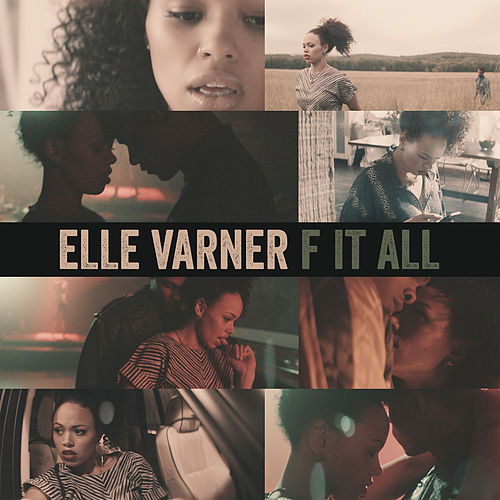 Play & Download F It All by Elle Varner | Napster