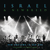 Play & Download How Awesome Is Our God by Israel & New Breed | Napster