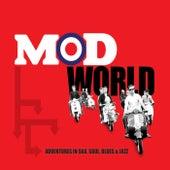 Mod World - Adventures in Ska, Soul, Blues & Jazz von Various Artists